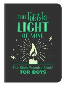 This Little Light of Mine: The Bible Promise Book for Boys