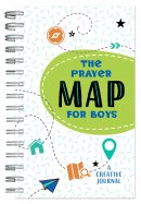 The Prayer Map for Boys: A Creative Journal
