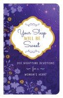 Your Sleep Will Be Sweet