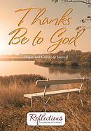 Thanks Be To God Prayer and Gratitude Journal