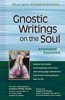 Gnostic Writings on the Soul: Annotated & Explained