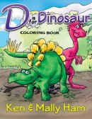 D is for Dinosaur Colouring Book