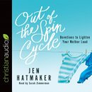Out of the Spin Cycle Audio Book