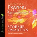 Power of a Praying Grandparent, The - Audio CD