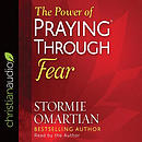 Power Of Praying Through Fear Audio Book, The