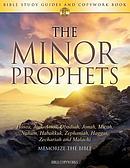 The Minor Prophets: Bible Study Guides and Copywork Book  - (Hosea, Joel, Amos, Obadiah, Jonah, Micah, Nahum, Habakkuk, Zephaniah, Haggai, Zechariah a
