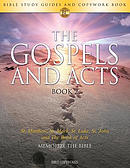 The Gospels and Acts BOOK 2: Bible Study Guides and Copywork Book  - (St. Matthew, St. Mark, St. Luke, St. John and The Book of Acts) - Memorize the B