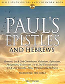Paul's Epistles and Hebrews: Bible Study Guides and Copywork Book  - (Romans, 1st & 2nd Corinthians, Galatians, Ephesians, Philippians, Colossians, 1s