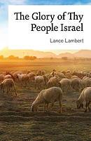 Glory Of Thy People Israel
