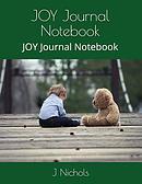 Joy Journal Notebook: Joy Journal Notebook
