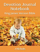 Devotion Journal Notebook: King James Version Bible