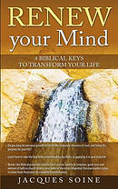 Renew Your Mind: 4 Biblical Keys to Transform Your Life