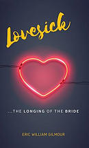 Lovesick: The Longing of the Bride