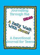 Journaling Through the Bible: A Devotional Journal for Teens
