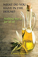 What Do You Have in the House?: Nothing But a Jar of Oil