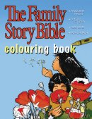 The Family Story Bible Colouring Book