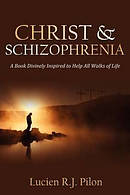 Christ and Schizophrenia