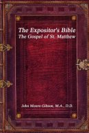 The Expositor's Bible: The Gospel of St. Matthew