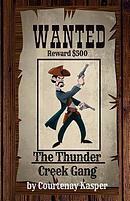 The Thunder Creek Gang
