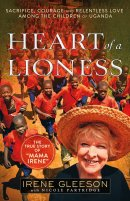 The Heart of a Lioness - Irene Gleeson