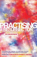 Practising Resurrection