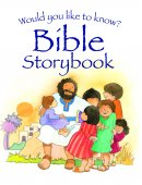 Would Like to Know Bible Storybook