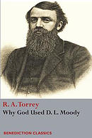 Why God Used D. L Moody