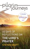 Easter Pilgrim 2019: The Lord's Prayer