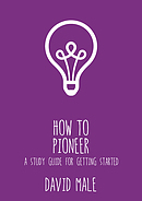 How to Pioneer: A study guide for getting started (pack of 6)