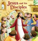 My First Bible Stories New Testament: Jesus and His Disciples