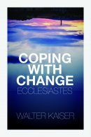 Coping With Change Ecclesiastes