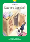 C. S. Lewis: Can You Imagine?