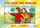 Colour the Psalms Book 1