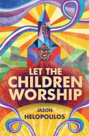 Let the Children Worship