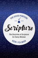 Good Portion - Scripture, The