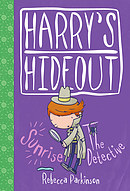 Harry's Hideout - Sunrise & The Detective