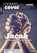 Cover To Cover Bible Study: Jacob