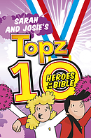 Topz 10 Heroes of the Bible Sarah and Josie