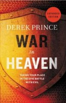 War in Heaven: God's Epic Battle with Evil