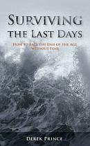 Surviving the Last Days