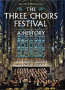 The Three Choirs Festival: A History