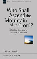 Who Shall Ascend the Mountain of the Lord?