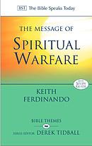 The Message of Spiritual Warfare