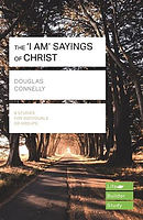 Lifebuilder Bible Study  : The 'I am' sayings of Christ