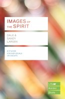 Images of the Spirit (Lifebuilder Study Guides)