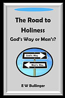 The Road to Holiness: God's Way or Man's?