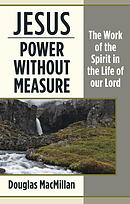 Jesus: Power Without Measure **New 2016 Version**