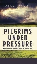 Pilgrims Under Pressure