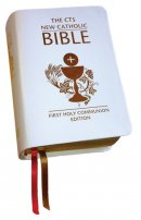 CTS New Catholic Bible: First Holy Communion Edition