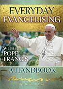 Everyday Evangelising with Pope Francis